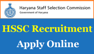 HSSC RECRUITMENT 2018