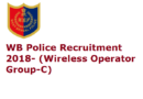 WB Police Recruitment 2018- (Wireless Operator Group-C)