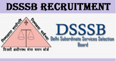 DSSSB Recruitment 2021 – TGT, Assistant Teacher, LDC and Others Vacancy