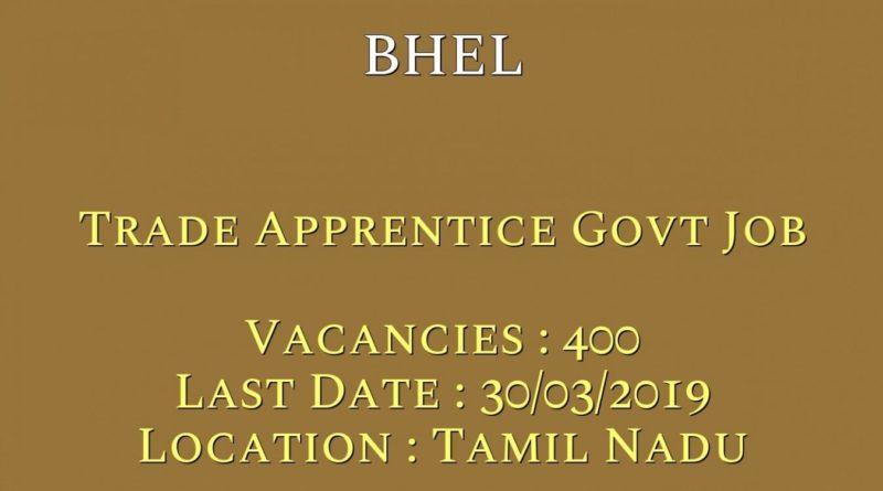 Bharat Heavy Electricians Limited (BHEL) - 400 Trade Apprentice Vacancy