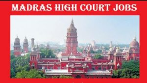 High Court of Madras Recruitment – 68 Law Clerks Vacancy