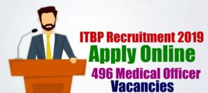 ITBP Recruitment for Medical Officers- 497 Assistant Commandant and Deputy Commandant Posts