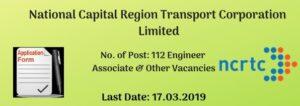 NCRTC Recruitment – 112 Engineering Associate, GGM,CPM