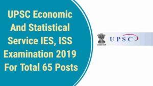 UPSC Recruitment- 65 Indian Economic & Statistical Service
