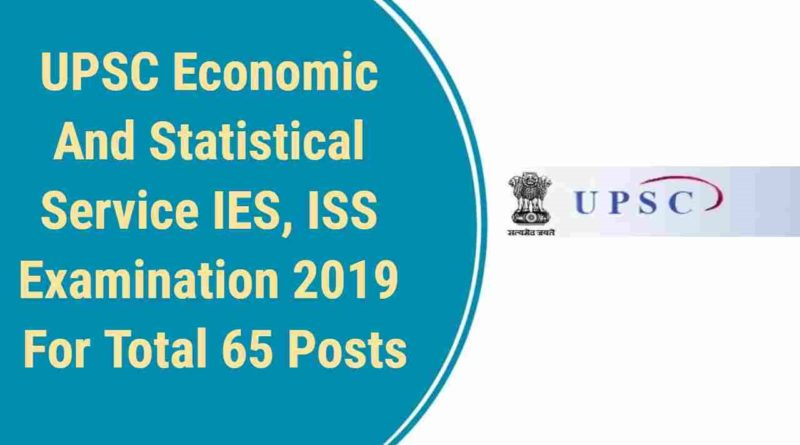 UPSC Recruitment- 65 Indian Economic & Statistical Service