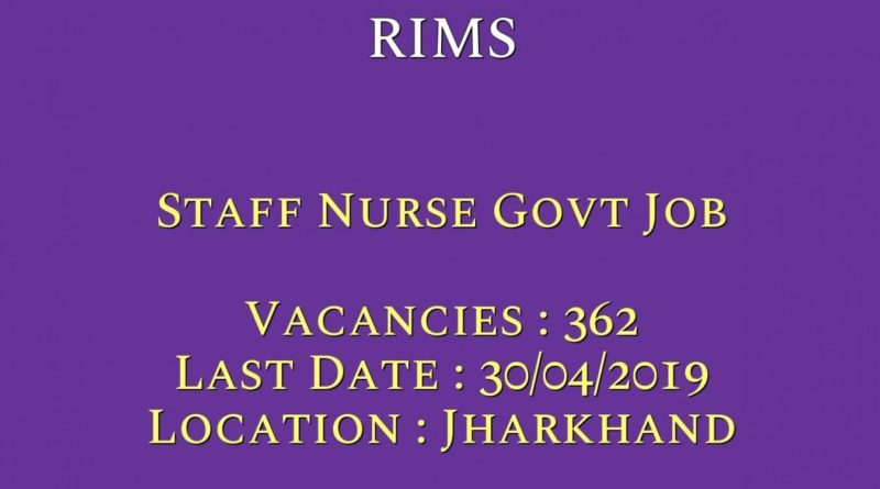RIMS Ranchi Recruitment – 362 Staff Nurse Vacancy